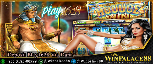 Deposit Play1628 Via Dana