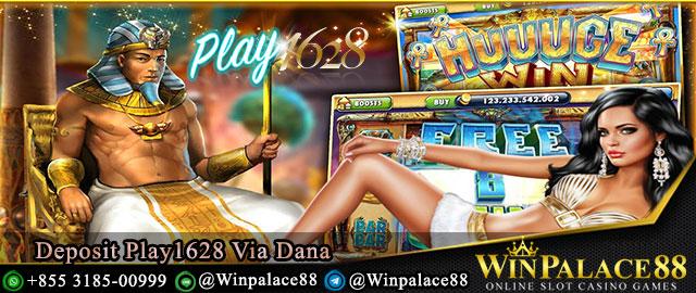 Deposit Play1628 Via Dana