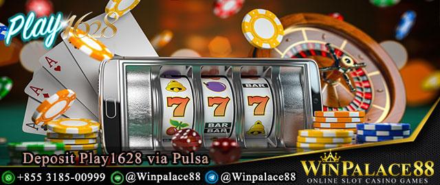 Deposit Play1628 via Pulsa