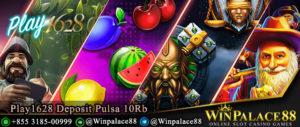 Play1628 Deposit Pulsa 10Rb Tanpa Potongan
